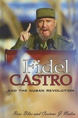 Fidel Castro And the Cuban Revolution | Naden, Corinne J. ; Blue, Rose |