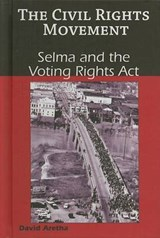 Selma and the Voting Rights Act | David Aretha |