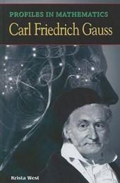 Profiles in Mathematics: Carl Friedrich Gauss