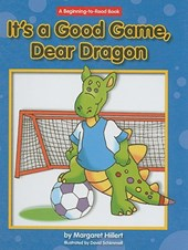 It's a Good Game, Dear Dragon | Margaret Hillert |