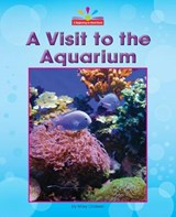 A Visit to the Aquarium | Mary Lindeen |