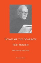 Songs of the Sparrow | Felix Stefanile |