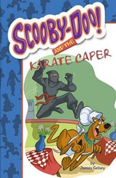 Scooby-Doo! and the Karate Caper | James Gelsey |