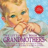 The Little Big Book for Grandmothers |  |