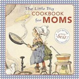 The Little Big Cookbook for Moms | Alice Wong |