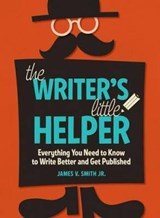 The Writer's Little Helper | Smith, James V., Jr. |