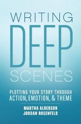 Writing Deep Scenes | Martha Alderson |