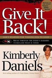 Give It Back! | Kimberly Daniels |