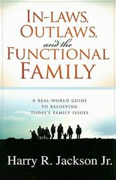 In-Laws, Outlaws, and the Functional Family