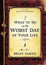 What to Do on the Worst Day of Your Life | Brian Zahnd |