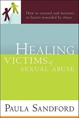 Healing Victims of Sexual Abuse | Paula Sandford |