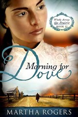 Morning for Dove | Martha Rogers |
