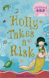 Holly Takes a Risk | Gillian Shields |