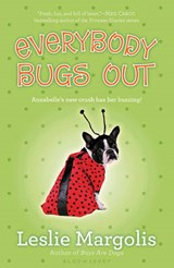 Everybody Bugs Out | Leslie Margolis |