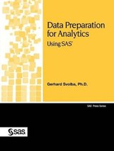 Data Preparation for Analytics | Svolba, Gerhard, Ph.D. |