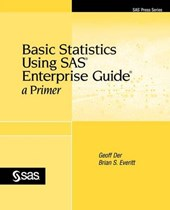 Basic Statistics Using SAS Enterprise Guide