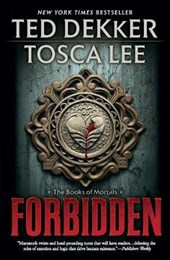Forbidden | Dekker, Ted ; Lee, Tosca |
