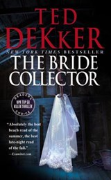 The Bride Collector | Ted Dekker |