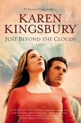 Just Beyond the Clouds | Karen Kingsbury |