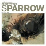 Sparrow Volume 1 | Ashley Wood |
