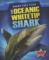 The Oceanic Whitetip Shark | Sara Green |