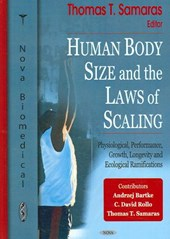 Human Body Size and the Laws of Scaling | Thomas Samaras |