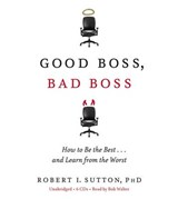 Good Boss, Bad Boss | Robert Sutton |