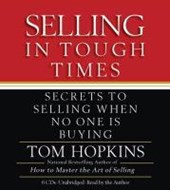 Selling in Tough Times | Tom Hopkins |