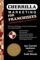 Guerrilla Marketing Mastery for Franchisees