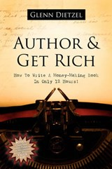 Author & Grow Rich | Glenn Dietzel |