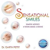 Sensational Smiles | Garth Pettit |