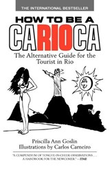 How to Be a Carioca | Priscilla Ann Goslin |