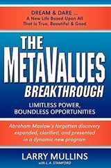 The Metavalues Breakthrough | Larry Mullins |