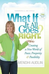 What If It All Goes Right? | Mindy Audlin |