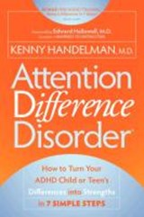 Attention Difference Disorder | Handelman, Kenny, M.D. |