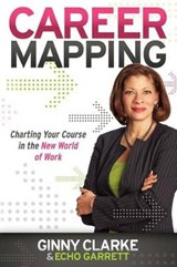 Career Mapping | Clarke, Ginny ; Garrett, Echo |
