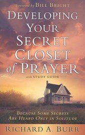 Developing Your Secret Closet of Prayer