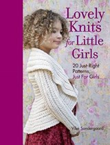 Lovely Knits for Little Girls | Vibe Ulrik Sondergaard |