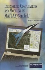 Engineering Computations and Modeling in MATLAB/Simulink | Oleg A. Yakimenko |
