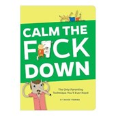 Calm the f*ck Down | Vienna David |