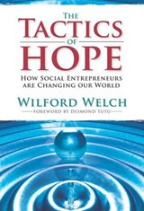 The Tactics of Hope | Wilford Welch |