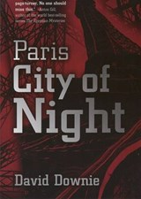 Paris City of Night | David Downie |