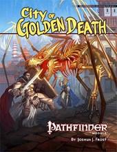 Pathfinder Module: City of Golden Death