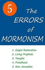 The Five Errors of Mormonism | Arlin E. Nusbaum |