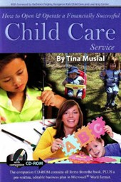 How to Open & Operate a Financially Successful Child Care Service [With CDROM]