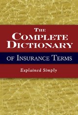 The Complete Dictionary of Insurance Terms | Melissa Samaroo |