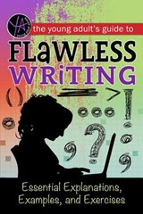 The Young Adult's Guide to Flawless Writing | Lindsey Carman |
