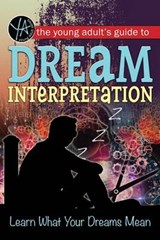 The Young Adult's Guide to Dream Interpretation | K. O. Morgan |