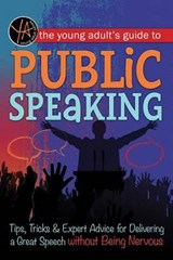 The Young Adult's Guide to Public Speaking | auteur onbekend |