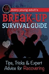 Every Young Adult's Breakup Survival Guide | Atlantic Publishing |